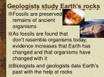 geologists study earth s rocks
