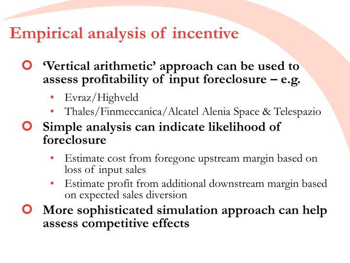 Empirical analysis of incentive