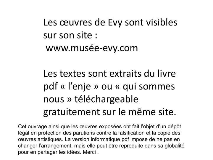 Les œuvres de Evy sont visibles sur son site :
