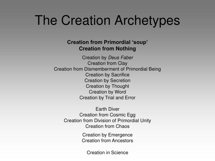 The Creation Archetypes