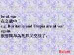 be at war e g ruritania and utopia are at war again