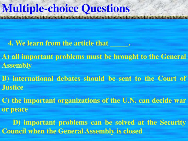 Multiple-choice Questions