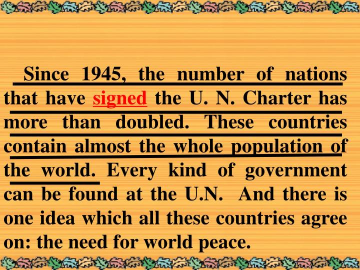 Since 1945, the number of nations that have