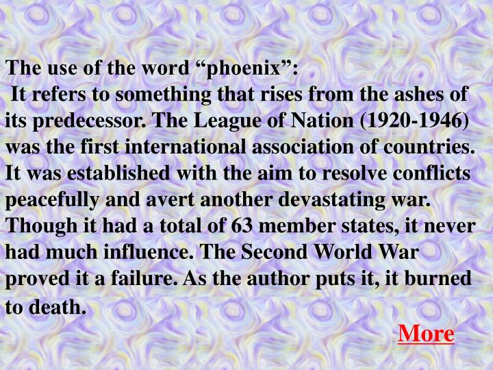 """The use of the word """"phoenix"""":"""