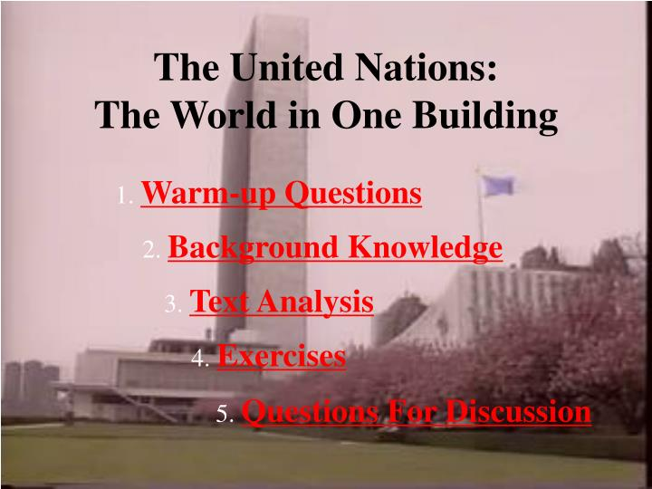 the united nations the world in one building