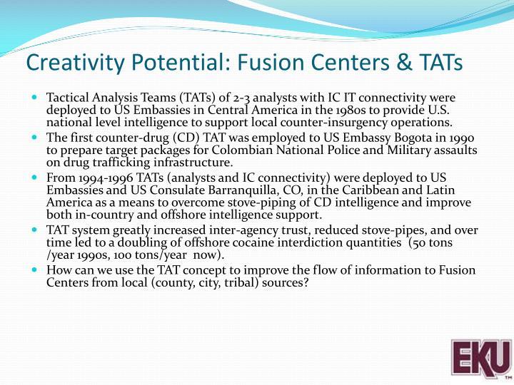 Creativity Potential: Fusion Centers & TATs