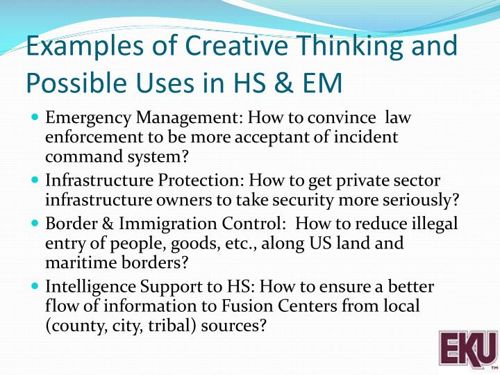 Examples of Creative Thinking and Possible Uses in HS & EM