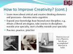 how to improve creativity cont