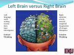 left brain versus right brain