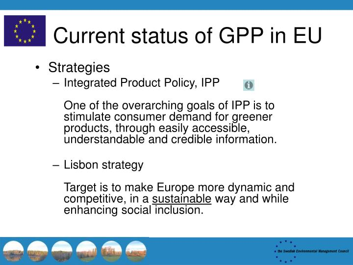 Current status of GPP in EU