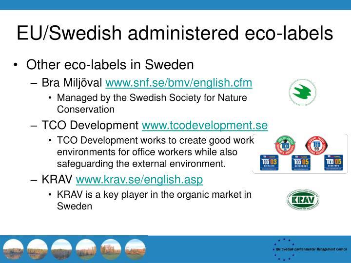 EU/Swedish administered eco-labels