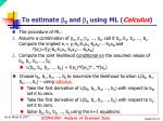 to estimate b 0 and b 1 using ml calculus