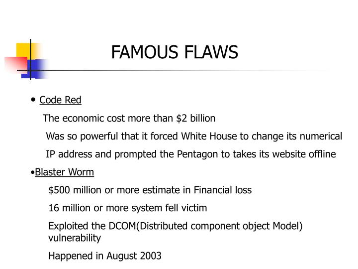 FAMOUS FLAWS