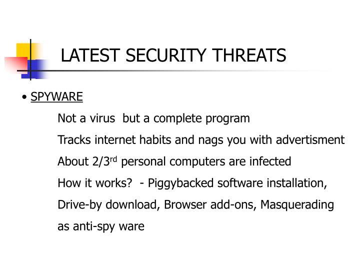 LATEST SECURITY THREATS