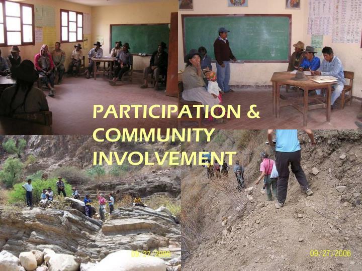 PARTICIPATION &  COMMUNITY INVOLVEMENT