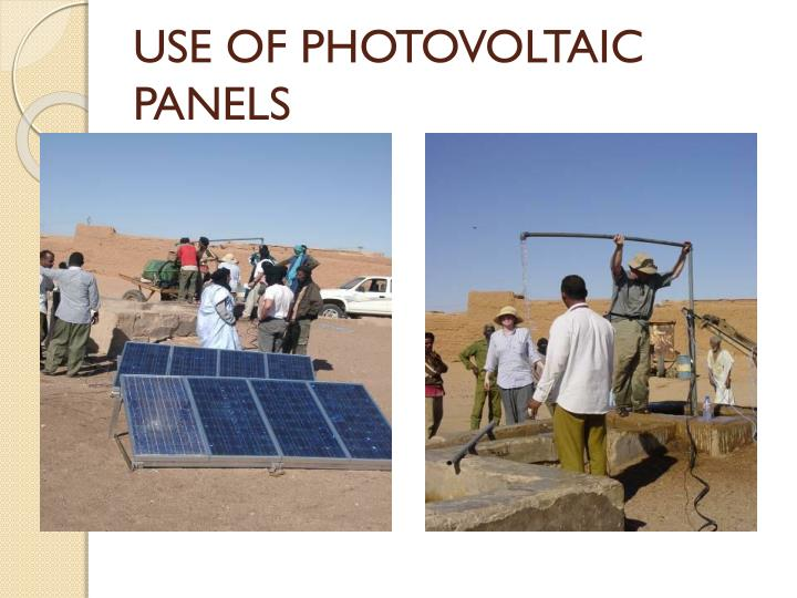 USE OF PHOTOVOLTAIC PANELS