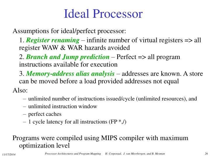Ideal Processor