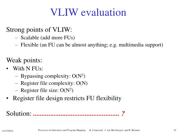 VLIW evaluation