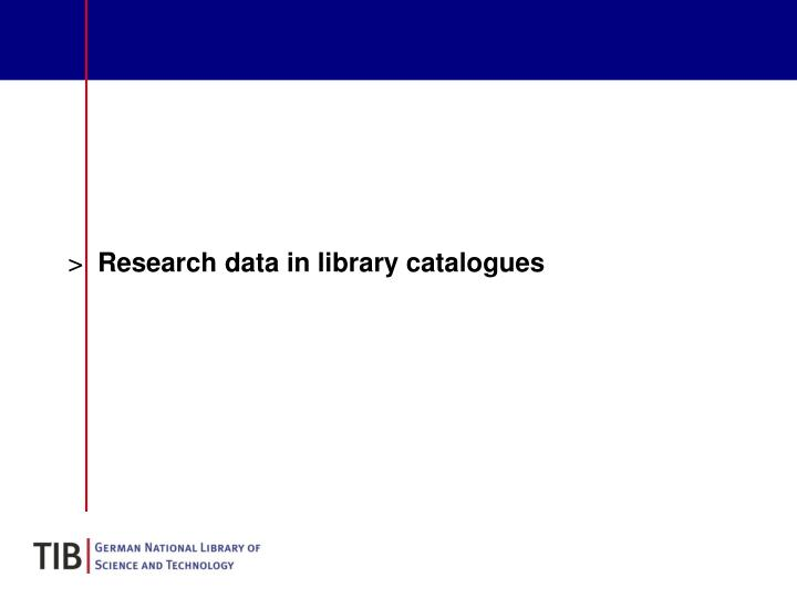 Research data in library catalogues