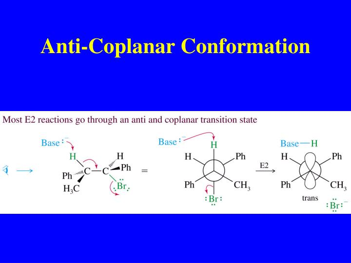 Anti-Coplanar Conformation