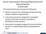 school improvement planning requirements for warned schools continued