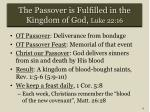the passover is fulfilled in the kingdom of god luke 22 161