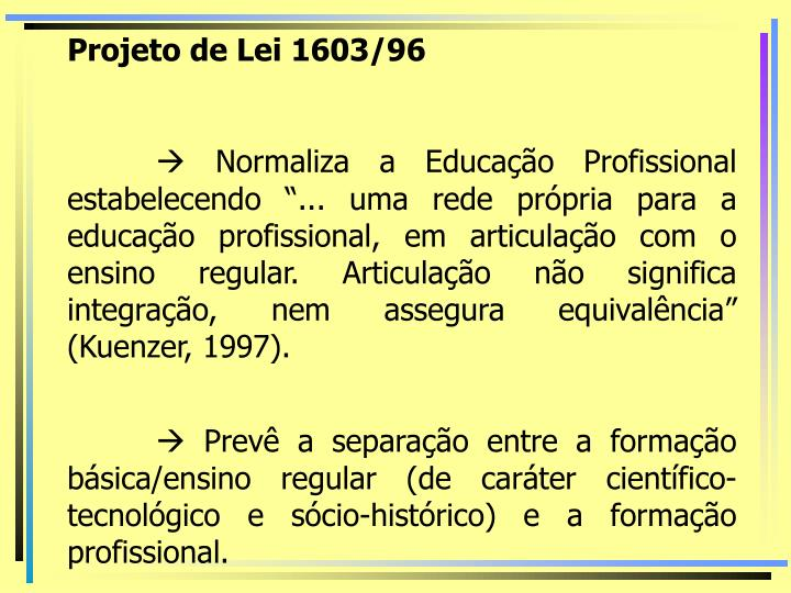 Projeto de Lei 1603/96