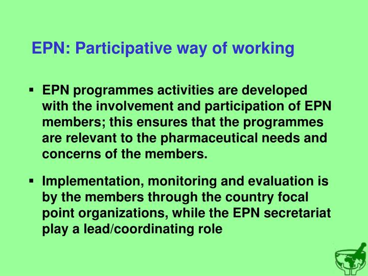 EPN: Participative way of working