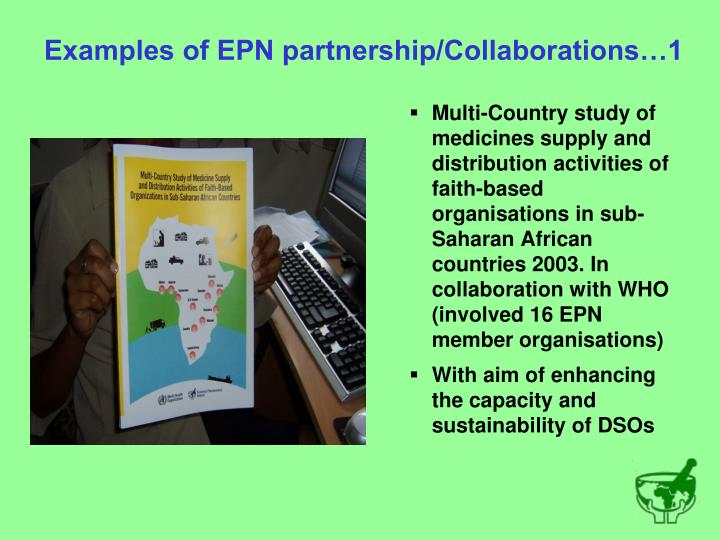 Examples of EPN partnership/Collaborations…1