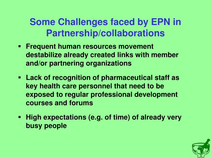 Some Challenges faced by EPN in Partnership/collaborations