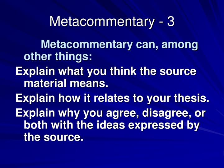 Metacommentary - 3