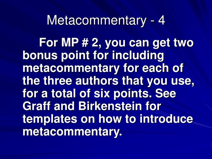 Metacommentary - 4