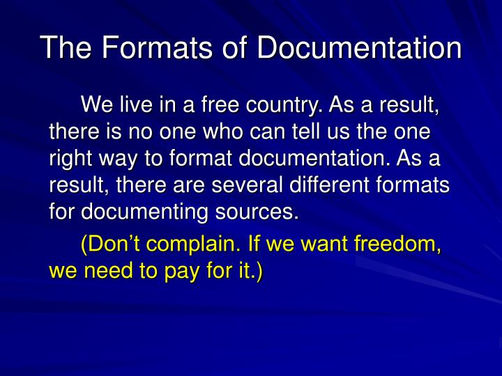 The Formats of Documentation