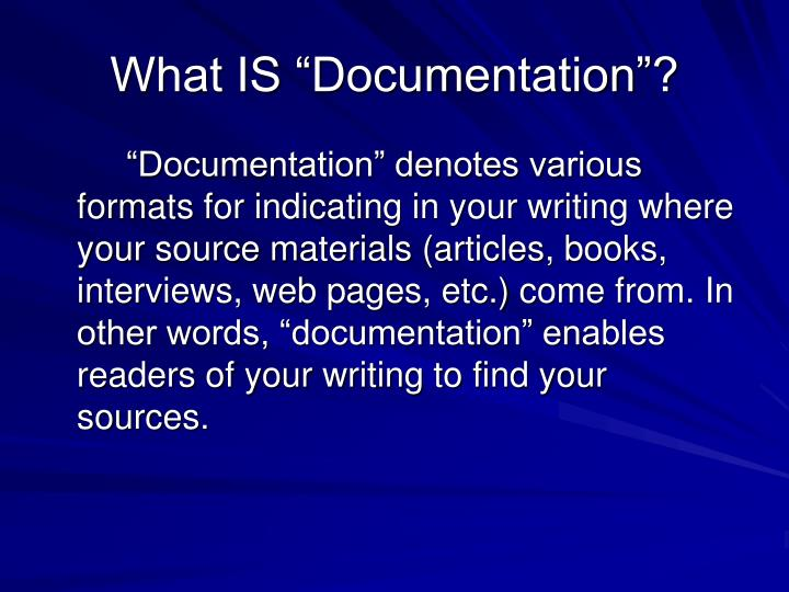 """What IS """"Documentation""""?"""