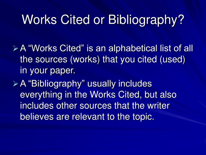 Works Cited or Bibliography?