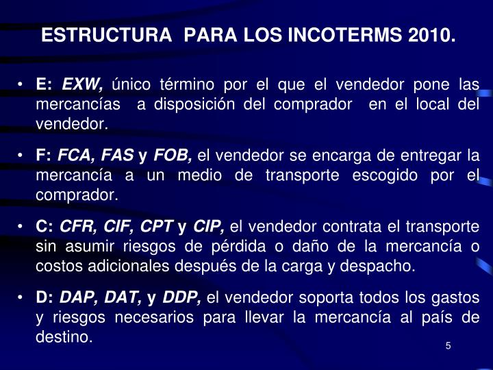 ESTRUCTURA  PARA LOS INCOTERMS 2010.