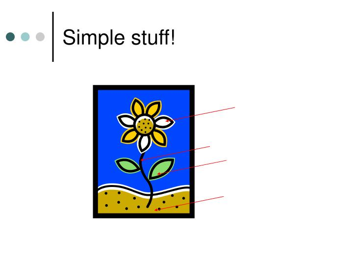 Simple stuff!