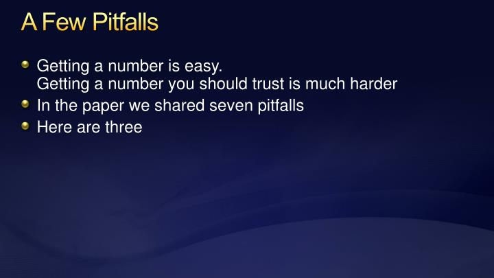 A Few Pitfalls