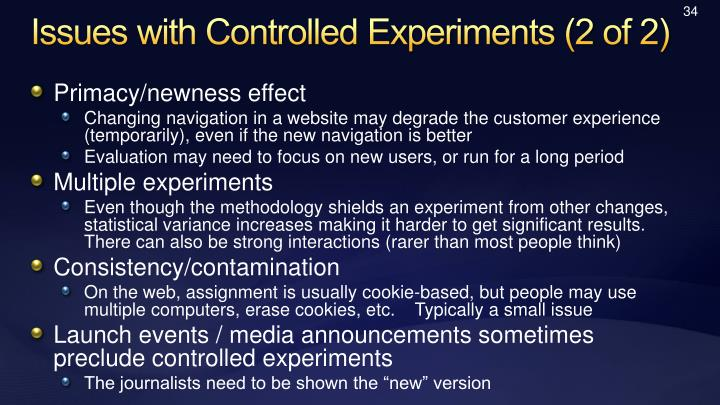 Issues with Controlled Experiments (2 of 2)