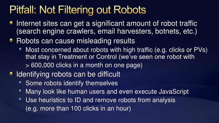 Pitfall: Not Filtering out Robots