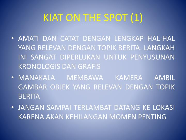 Kiat on the spot 1
