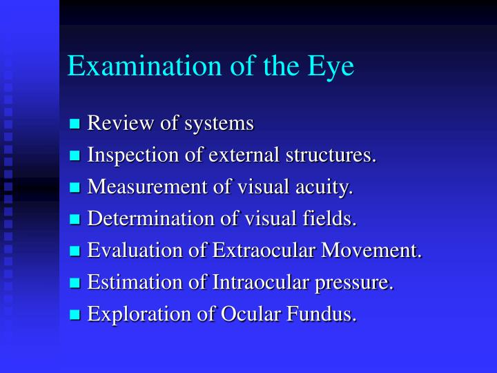 Examination of the Eye