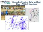 geo coding events in darfur and east chad aaas 5 volunteers