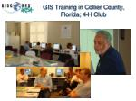 gis training in collier county florida 4 h club
