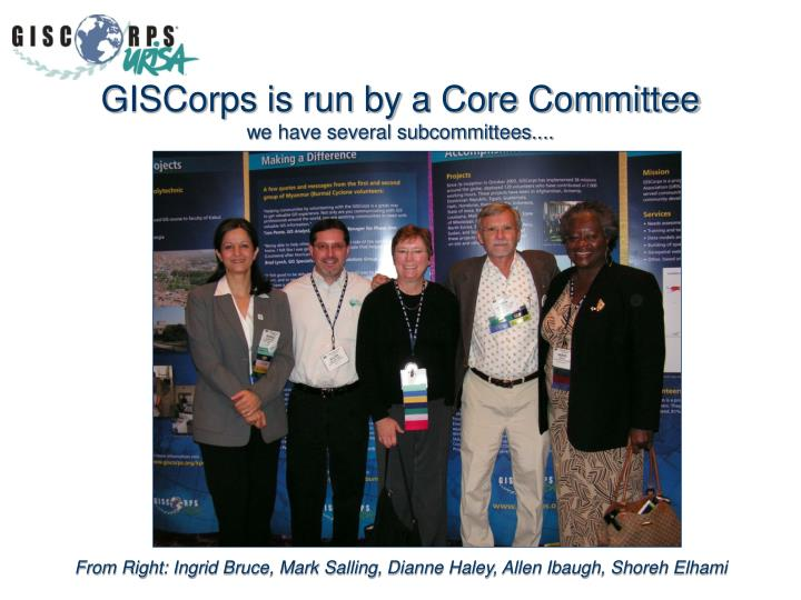 GISCorps is run by a Core Committee
