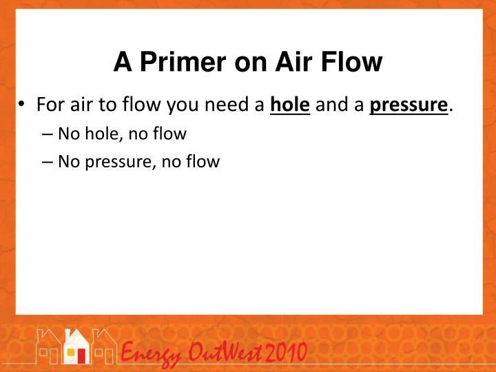 A Primer on Air Flow