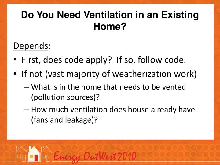 Do You Need Ventilation in an Existing Home?