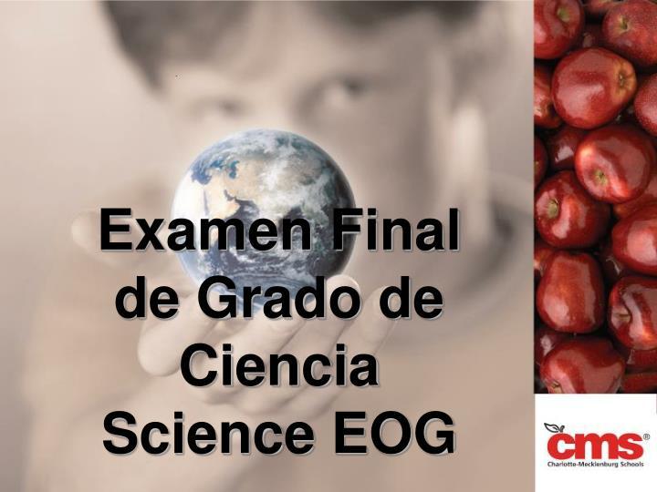 Examen Final de Grado de Ciencia