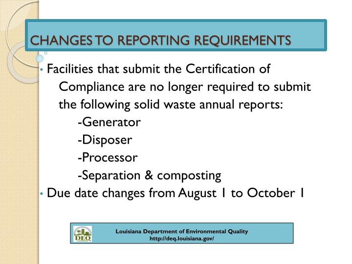 CHANGES TO REPORTING REQUIREMENTS