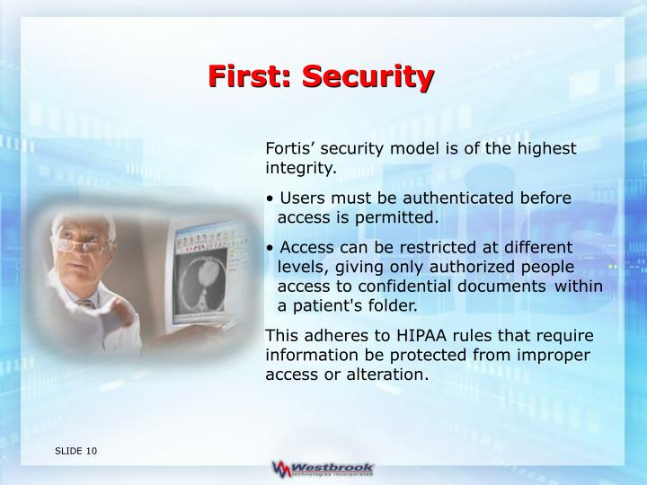First: Security